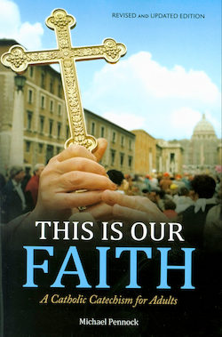 This Is Our Faith, Revised and Updated Edition