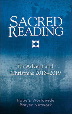 Sacred Reading For Advent & Christmas 2018-2019