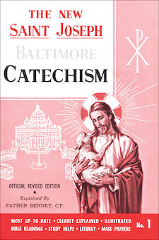 Baltimore Catechism: The New Saint Joseph Baltimore Catechism, No. 1