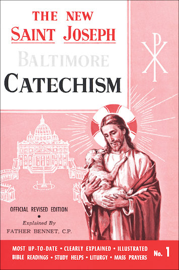 Baltimore Catechism: The New Saint Joseph Baltimore Catechism, Volume 1