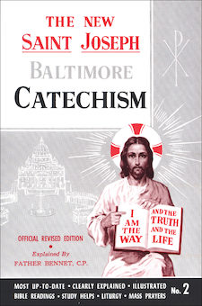 Baltimore Catechism: The New Saint Joseph Baltimore Catechism, No. 2