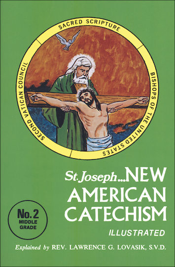 New American Catechism: St. Joseph New American Catechism: No. 2
