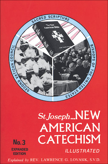New American Catechism: St. Joseph New American Catechism: No. 3