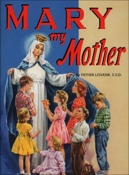 St. Joseph Picture Books: Mary My Mother
