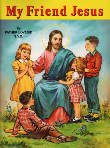 St. Joseph Picture Books: My Friend Jesus
