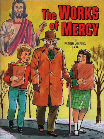 St. Joseph Picture Books: The Works of Mercy