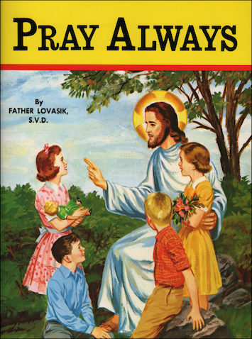 St. Joseph Picture Books: Pray Always