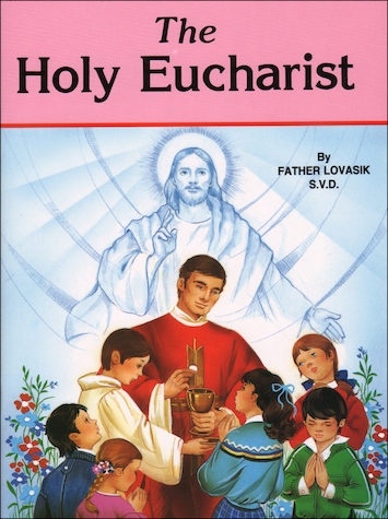 St. Joseph Picture Books: The Holy Eucharist