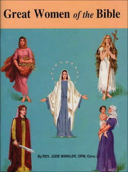 St. Joseph Picture Books: Great Women of the Bible