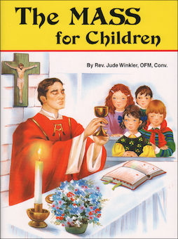 St. Joseph Picture Books: The Mass for Children