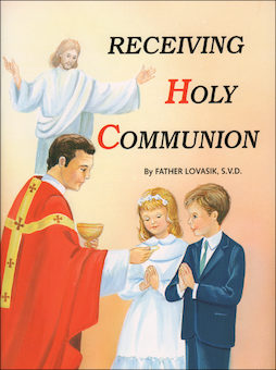 St. Joseph Picture Books: Receiving Holy Communion