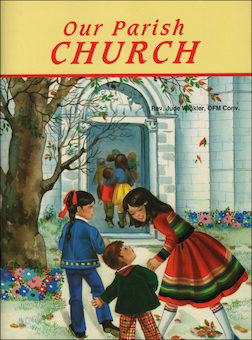 St. Joseph Picture Books: Our Parish Church