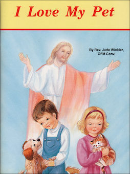 St. Joseph Picture Books: I Love My Pet