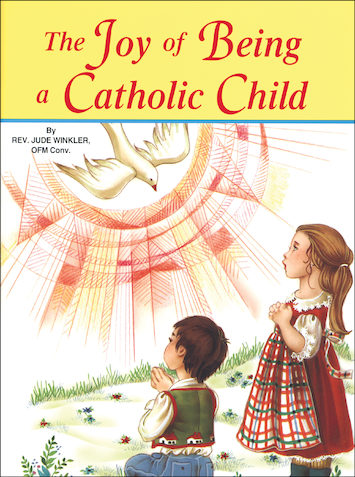 St. Joseph Picture Books: The Joy of Being a Catholic Child