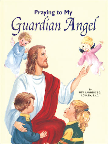 St. Joseph Picture Books: Praying to My Guardian Angel