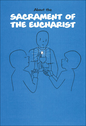 Scriptographic Booklets and Coloring Books: About the Sacrament of the Eucharist