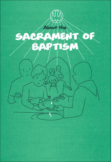 Scriptographic Booklets and Coloring Books: About the Sacrament of Baptism
