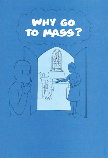 Scriptographic Booklets and Coloring Books: Why Go to Mass?