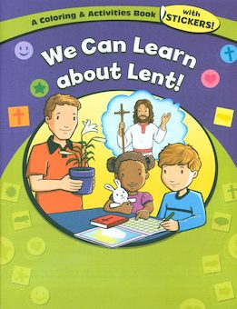 We Can Learn About Lent