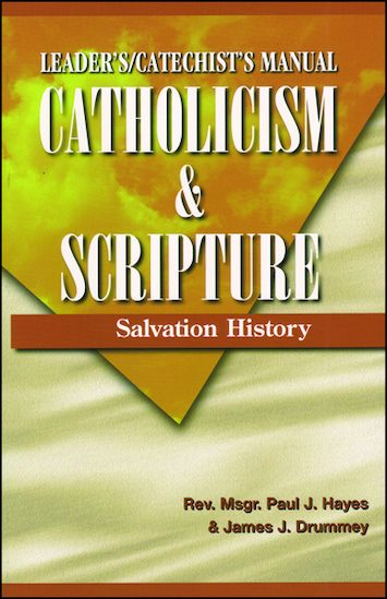 Catholicism: Catholicism and Scripture, Teacher/Catechist Guide