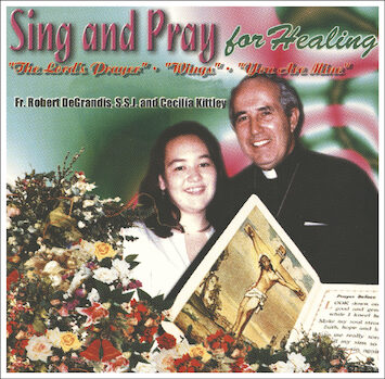 Sing and Pray for Healing CD