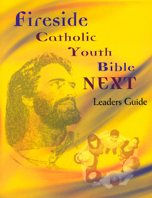NABRE, Fireside Catholic Youth Bible - NEXT: Fireside Catholic Youth Bible NEXT, Leader Guide