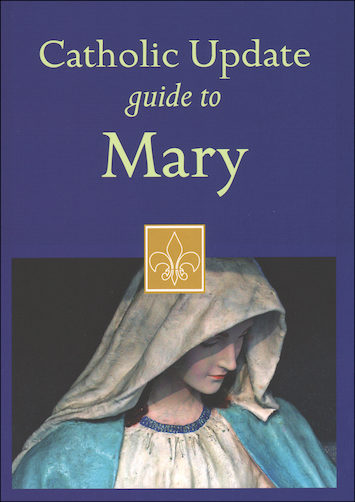 Catholic Update Guides: Catholic Update Guide to Mary