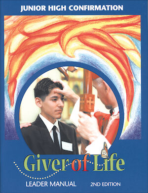 Giver of Life: Leader Manual