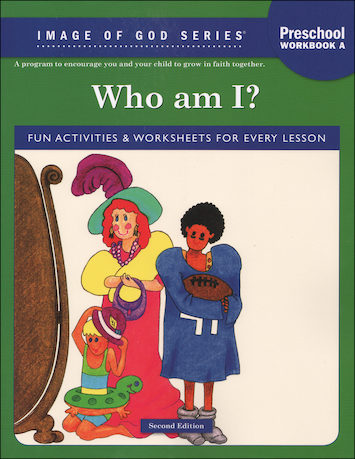 Image of God, Preschool-K: Who Am I? Workbook A, Age 3, Student Book