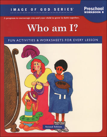Image of God, Preschool-K: Who Am I? Workbook B, Age 4, Student Book
