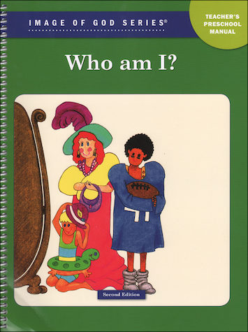 Image of God, Preschool-K: Who Am I?, Ages 3-4, Teacher/Catechist Guide