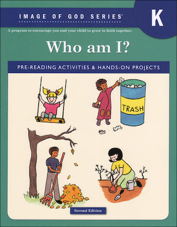 Image of God, K-8: Who Am I?, Kindergarten, Student Book