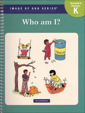Image of God, K-8: Who Am I?, Kindergarten, Teacher/Catechist Guide