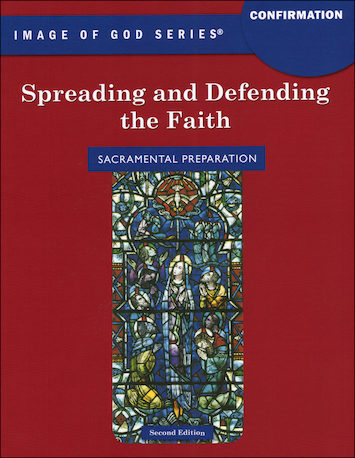 Image of God, K-8: Spreading and Defending the Faith, Student Book