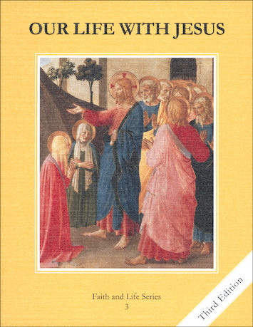 Faith and Life, 1-8: Our Life with Jesus, Grade 3, Student Book