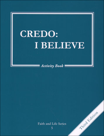 Faith and Life, 1-8: Credo: I Believe, Grade 5, Activity Book