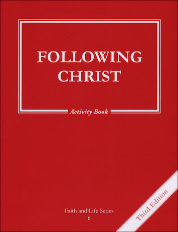 Faith and Life, 1-8: Following Christ, Grade 6, Activity Book