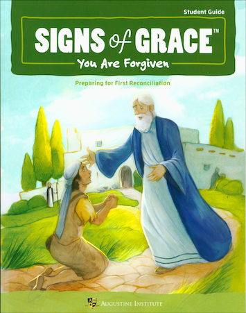 Signs of Grace: First Reconciliation: Student Book