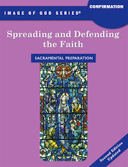 Image of God, K-8: Spreading and Defending the Faith, Updated 2nd Edition