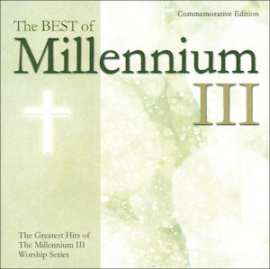 The Best of Millennium III: Commemorative Edition CD