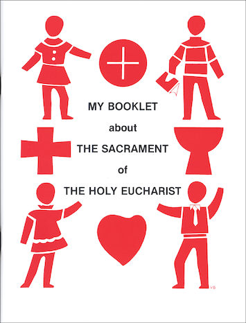 My Booklet about the Sacrament of the Holy Eucharist