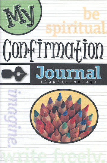 Confirmation for Teens: My Confirmation Journal