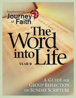 Journey of Faith for Adults 2016: The Word into Life Year B