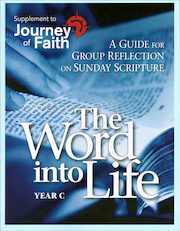 Journey of Faith for Adults 2016: The Word into Life Year C