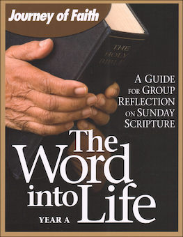 Journey of Faith for Adults Classic: The Word into Life Year A