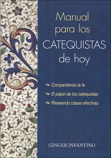 Liguori Handbooks for Catechists and Leaders: Manual para los catequistas de hoy