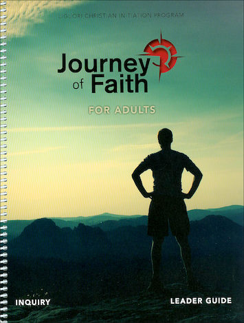 Journey of Faith for Adults 2016: Inquiry, Leader Guide