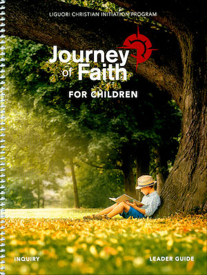 Journey of Faith for Children 2017: Inquiry, Leader Guide