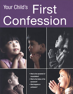First Penance: Your Child's First Confession