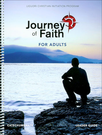 Journey of Faith for Adults 2016: Catechumenate, Leader Guide